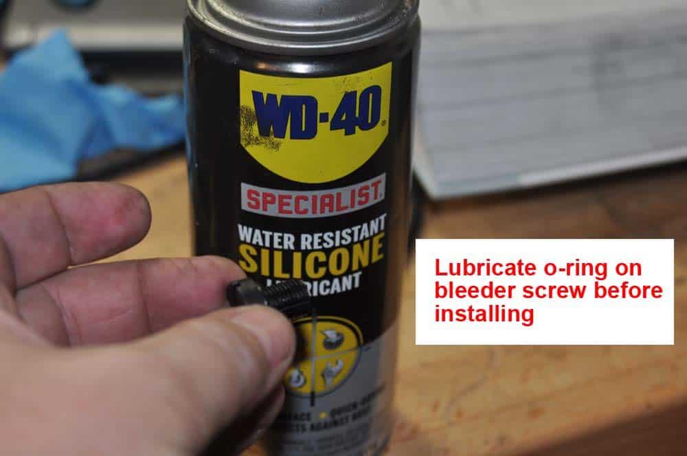 Lubricate bleeder screw o-ring